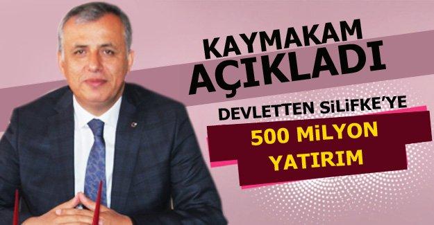 Devletten Silifke'ye 500 milyon yatırım