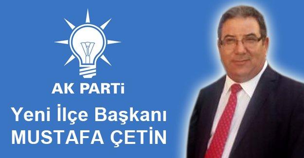 İlçe Başkanı Mustafa Çetin oldu