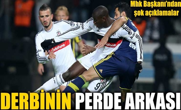 Beşiktaş-Fenerbahçe maçının perde arkası
