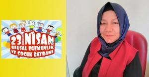 Fatma Nur Yontar Ateş'in 23 Nisan Mesajı