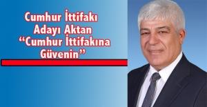 """Aday Aktan, """"Cumhur İttifakının önemini anlamalıyız"""""""