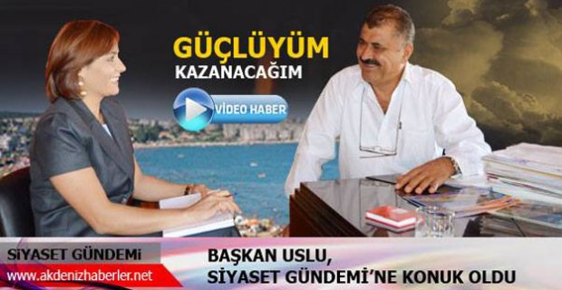 Hasan Uslu ile siyasi röportaj